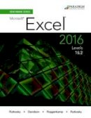 Rutkosky, Nita, Roggenkamp, Audrey Rutkosky, Rutkosky, Ian - Benchmark Series: Microsoft Excel 2016: Levels 1 and 2: Text - 9780763869373 - V9780763869373