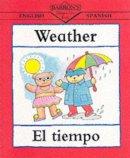 Clare Beaton - Weather/El Tiempo (Bilingual First Books, English-Spanish) - 9780764116902 - KRA0000109