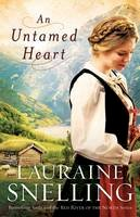 Snelling, Lauraine - An Untamed Heart - 9780764202032 - V9780764202032