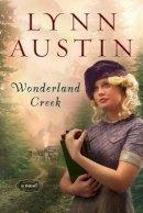 Austin, Lynn - Wonderland Creek - 9780764204982 - V9780764204982