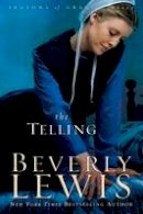 Lewis, Beverly - The Telling - 9780764205736 - V9780764205736