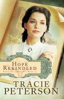 Peterson, Tracie - Hope Rekindled - 9780764206146 - V9780764206146