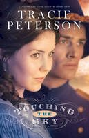 Peterson, Tracie - Touching the Sky (Land of the Lone Star) - 9780764206160 - V9780764206160