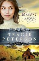 Peterson, Tracie - The Miner's Lady (Land of Shining Water, No. 3) - 9780764206214 - V9780764206214