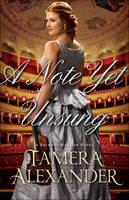 Alexander, Tamera - A Note Yet Unsung (A Belmont Mansion Novel) - 9780764206245 - V9780764206245