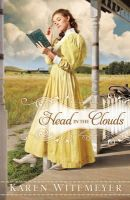 Witemeyer, Karen - Head in the Clouds - 9780764207563 - V9780764207563