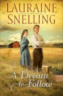 Snelling, Lauraine - Dream to Follow - 9780764207990 - V9780764207990