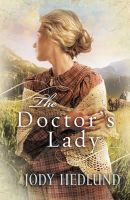 Hedlund, Jody - Doctor's Lady, The - 9780764208331 - V9780764208331
