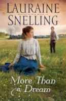 Snelling, Lauraine - More Than a Dream - 9780764208638 - V9780764208638