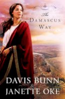 Oke, Janette, Bunn, Davis - The Damascus Way (Acts of Faith Series, Book 3) - 9780764208669 - V9780764208669