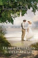 Peterson, Tracie, Miller, Judith - To Love and Cherish (Bridal Veil Island) - 9780764208874 - V9780764208874