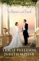 Peterson, Tracie, Miller, Judith - To Honor and Trust (Bridal Veil Island) - 9780764208881 - V9780764208881