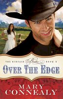 Connealy, Mary - Over the Edge (The Kincaid Brides) - 9780764209130 - V9780764209130