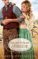 Witemeyer, Karen - Short-Straw Bride - 9780764209659 - V9780764209659