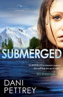 Dani Pettrey - Submerged (Alaskan Courage) - 9780764209826 - V9780764209826