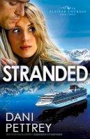 Pettrey, Dani - Stranded - 9780764209840 - V9780764209840