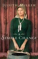 Miller, Judith - Simple Change - 9780764210013 - V9780764210013