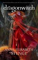 Stengl, Anne Elisabeth - Dragonwitch (Tales of Goldstone Wood) - 9780764210273 - V9780764210273