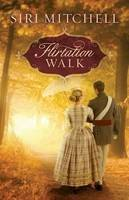 Mitchell, Siri - Flirtation Walk - 9780764210389 - V9780764210389