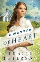 Peterson, Tracie - A Matter of Heart (Lone Star Brides) (Volume 3) - 9780764210600 - V9780764210600
