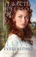 Peterson, Tracie - Love Everlasting (Brides of Seattle) - 9780764210631 - V9780764210631