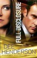 Henderson, Dee - Full Disclosure - 9780764210891 - V9780764210891