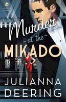 Deering, Julianna - Murder at the Mikado (A Drew Farthering Mystery) - 9780764210976 - V9780764210976