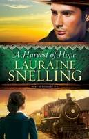 Snelling, Lauraine - A Harvest of Hope (Song of Blessing) (Volume 2) - 9780764211058 - V9780764211058