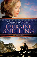 Snelling, Lauraine - Streams of Mercy (Song of Blessing) - 9780764211065 - V9780764211065