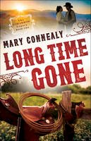 Connealy, Mary - Long Time Gone (The Cimarron Legacy) - 9780764211829 - V9780764211829
