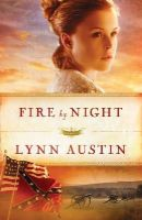 Austin, Lynn - Fire by Night (Refiner's Fire) - 9780764211911 - V9780764211911