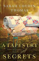 Thomas, Sarah Loudin - A Tapestry of Secrets - 9780764212277 - V9780764212277