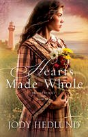 Hedlund, Jody - Hearts Made Whole (Beacons of Hope) - 9780764212383 - V9780764212383