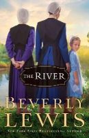 Lewis, Beverly - The River - 9780764212451 - V9780764212451