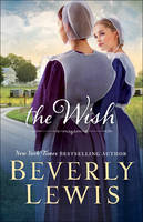 Lewis, Beverly - The Wish - 9780764212499 - V9780764212499