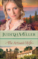 Miller, Judith - The Artisan's Wife (Refined by Love) - 9780764212574 - V9780764212574