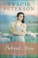 Peterson, Tracie - Beloved Hope (Heart of the Frontier) - 9780764213281 - V9780764213281