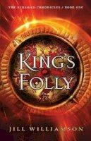 Williamson, Jill - King's Folly (The Kinsman Chronicles) - 9780764214240 - V9780764214240