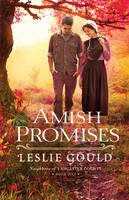 Gould, Leslie - Amish Promises (Neighbors of Lancaster County) - 9780764215087 - V9780764215087