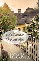 Blackwell, Lawana - A Haven on Orchard Lane - 9780764217937 - V9780764217937