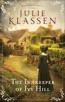 Klassen, Julie - The Innkeeper of Ivy Hill (Tales From Ivy Hill) - 9780764218132 - V9780764218132