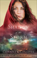 Cossette, Connilyn - Shadow of the Storm (Out From Egypt) - 9780764218217 - V9780764218217