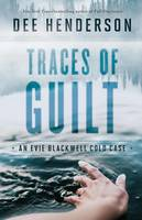 Henderson, Dee - Traces of Guilt (An Evie Blackwell Cold Case) - 9780764218866 - V9780764218866