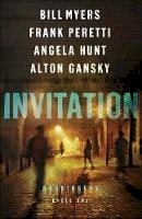 Peretti, Frank, Hunt, Angela, Myers, Bill, Gansky, Alton - Invitation: Cycle One of the Harbingers Series - 9780764219740 - V9780764219740