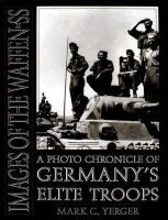 Mark C. Yerger - Images of the Waffen-SS - 9780764300783 - V9780764300783