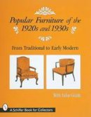 MURPHY, J J - Popular Furniture of the 1920's and 1930's - 9780764304316 - V9780764304316