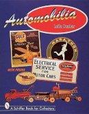 Dunbar, Leila, Dunbar, Lee - Automobilia (A Schiffer Book for Collectors) - 9780764306242 - V9780764306242