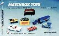Mack, Charlie - Universal's Matchbox Toys: The Universal Years, 1982-1992 With Price Guide - 9780764307713 - V9780764307713