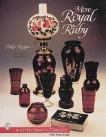 Hopper, Philip - More Royal Ruby (A Schiffer Book for Collectors) - 9780764308703 - V9780764308703