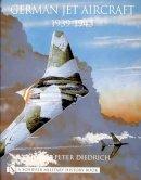 Diedrich, Hans-Peter - German Jet Aircraft - 9780764312304 - V9780764312304